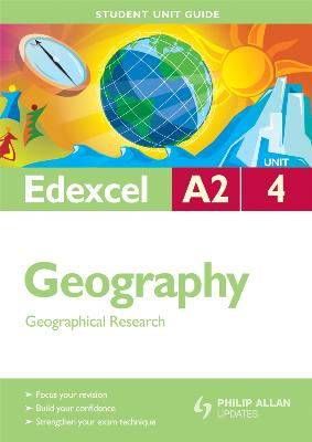 A2 Geography Unit 4 - Geographical Research
